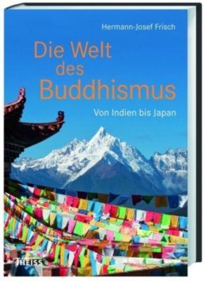 Die Welt des Buddhismus - Hermann-Josef Frisch |