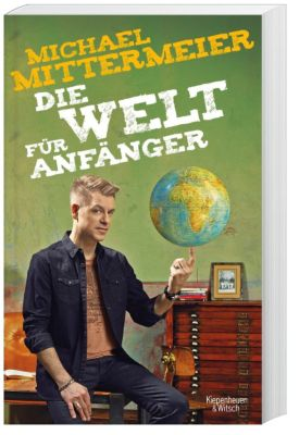 Die Welt für Anfänger, Michael Mittermeier