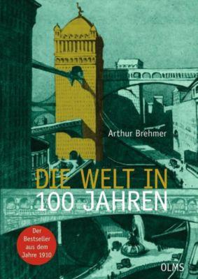 Die Welt in 100 Jahren