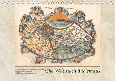 Die Welt nach Ptolemäus (Tischkalender 2019 DIN A5 quer), Tunabooks/olf
