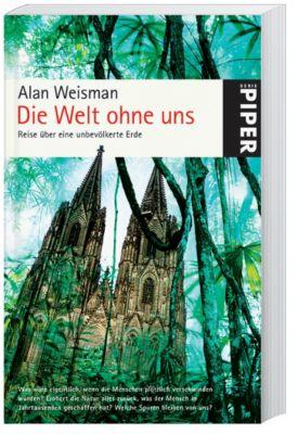 Die Welt ohne uns, Alan Weisman