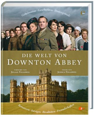 Die Welt von Downton Abbey, Jessica Fellowes