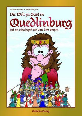Die Welt zu Gast in Quedlinburg - Thomas Dahms |