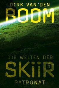 Die Welten der Skiir - Patronat - Dirk van den Boom pdf epub
