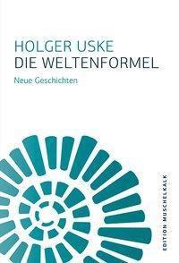Die Weltenformel, Holger Uske