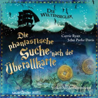 Die Weltensegler: Die Weltensegler - Die phantastische Suche nach der Überallkarte (Autorisierte Lesefassung), Carrie Ryan, John Parke Davis