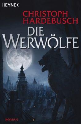 Die Werwölfe, Christoph Hardebusch