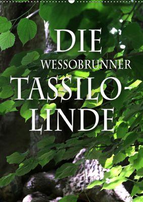 Die Wessobrunner Tassilolinde (Wandkalender 2019 DIN A2 hoch), N N