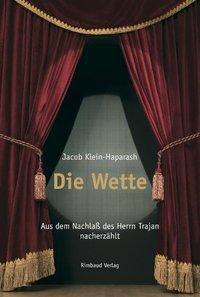 Die Wette, Jacob Klein-Haparash