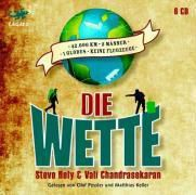 Die Wette, 6 Audio-CDs, Steve Hely, Vali Chandrasekaran