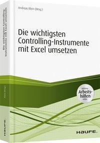 Die wichtigsten Controlling-Instrumente mit Excel umsetzen - inkl. Arbeitshilfen online
