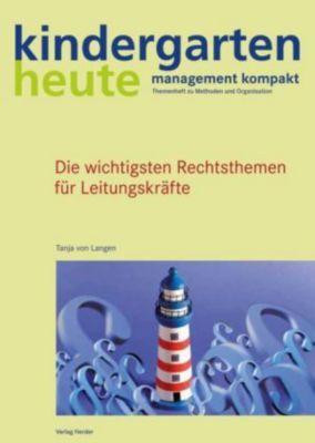 Die wichtigsten Rechtsthemen für Leitungskräfte, Tanja von Langen