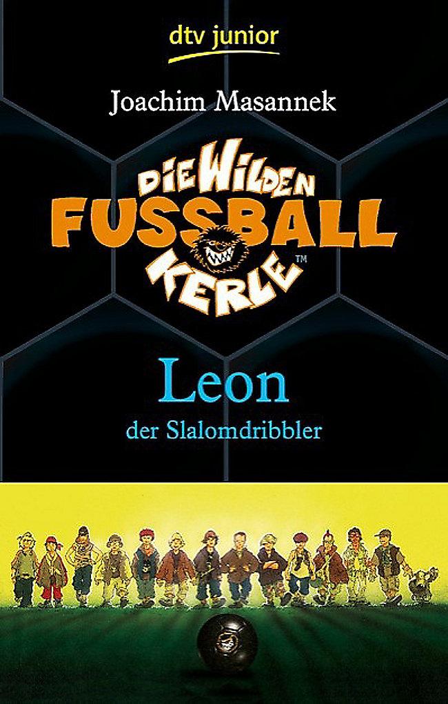 Die Wilden Fußballkerle Band 1: Leon der Slalomdribbler Buch