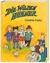 Die Wilden Hühner Band 1: Die Wilden Hühner - Cornelia Funke  
