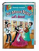 Die Wilden Küken Band 10: Let s dance!