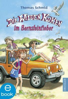 Die Wilden Küken Band 9: Im Bernsteinfieber, Thomas Schmid