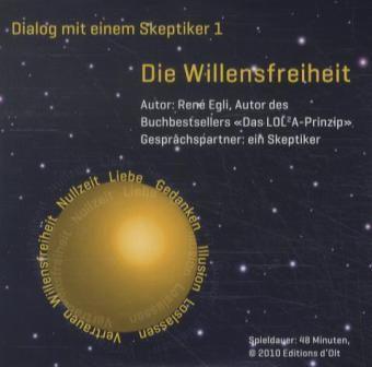Die Willensfreiheit, 1 Audio-CD, Rene Egli
