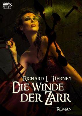 DIE WINDE DER ZARR, Richard L. Tierney