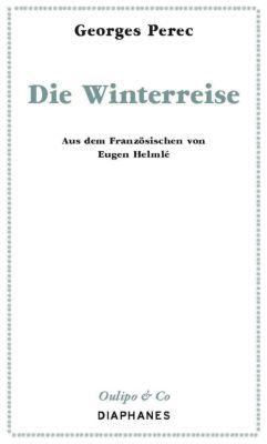 Die Winterreise - Georges Perec |