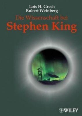 Die Wissenschaft bei Stephen King, Lois H. Gresh, Robert Weinberg