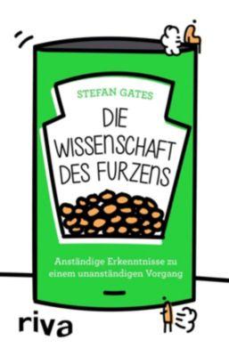 Die Wissenschaft des Furzens - Stefan Gates |