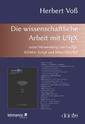 Die wissenschaftliche Arbeit mit LaTeX, Herbert Voß