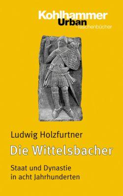 Die Wittelsbacher, Ludwig Holzfurtner
