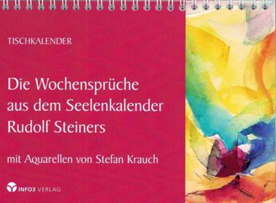 Die Wochensprüche aus dem Seelenkalender Rudolf Steiners - Rudolf Steiner |