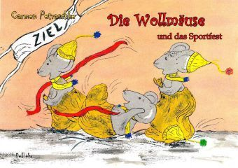 Die Wollmäuse und das Sportfest, Carmen Petraschke