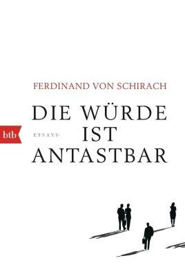 Die Würde ist antastbar, Ferdinand Von Schirach