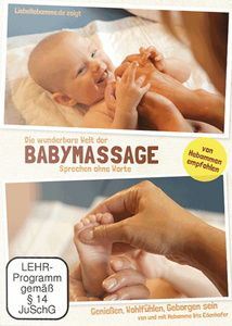 Die wunderbare Welt der Babymassage