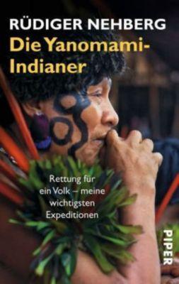 Die Yanomami-Indianer, Rüdiger Nehberg