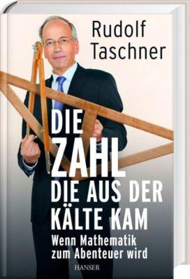 Die Zahl, die aus der Kälte kam, Rudolf Taschner