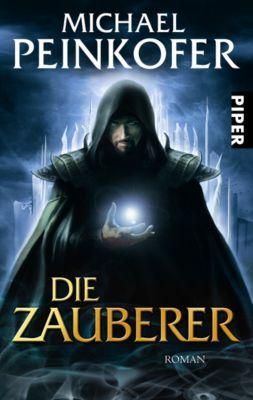 Die Zauberer Band 1: Die Zauberer, Michael Peinkofer