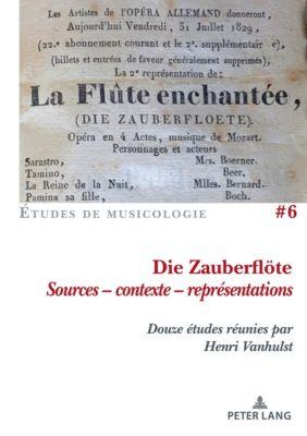 Die Zauberflöte, Sources - contexte - représentations