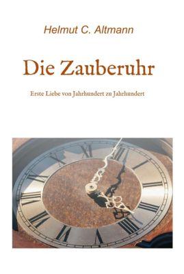 Die Zauberuhr, Helmut Christian Altmann