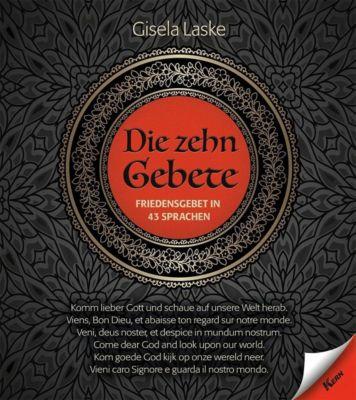 Die zehn Gebete - Gisela Laske |
