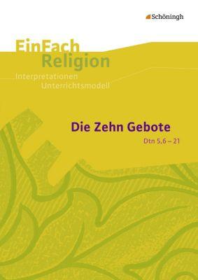 Die Zehn Gebote (Dtn 5,6-21), Volker Garske, Bernhard Lang
