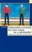 Die Zehn Gebote im 21. Jahrhundert, Fernando Savater