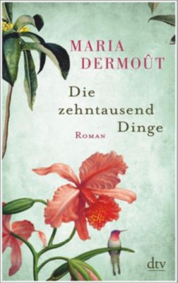 Die zehntausend Dinge, Maria Dermoût