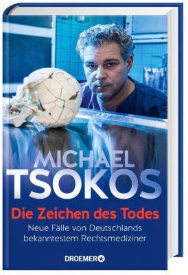 Die Zeichen des Todes, Michael Tsokos