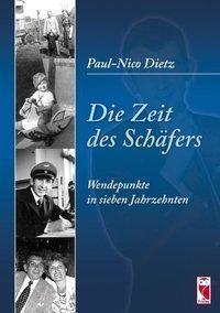 Die Zeit des Schäfers - Paul-Nico Dietz |