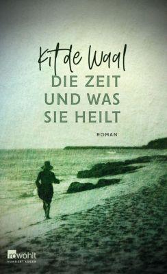 Die Zeit und was sie heilt, Kit de Waal