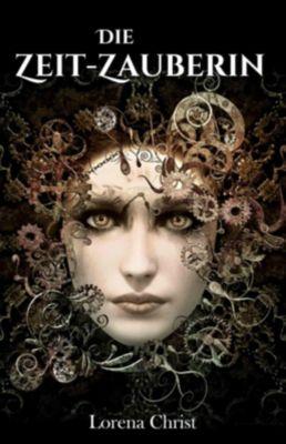 Die Zeit-Zauberin, Lorena Christ