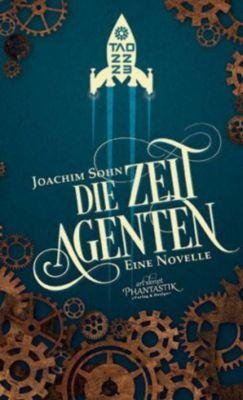 Die Zeitagenten - Joachim Sohn |