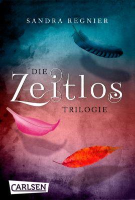 Die Zeitlos-Trilogie: Die Zeitlos-Trilogie: Band 1 bis 3 als E-Box, Sandra Regnier