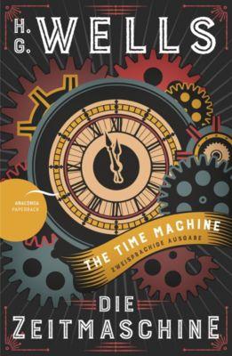 Die Zeitmaschine / The Time Machine, Englisch-Deutsch, H. G. Wells