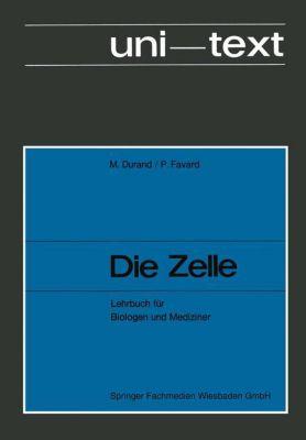 Die Zelle, M. Durand, Pierre Favard