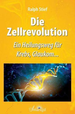 Die Zellrevolution - Ralph Stief pdf epub