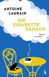 Die Zigarette danach, Antoine Laurain